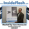 Inside Flash with Sam Marraccini (EMC)
